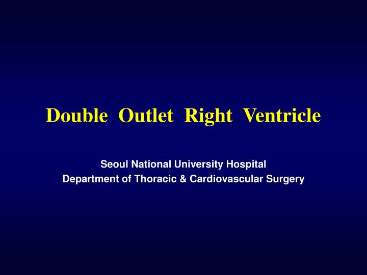 double outlet right ventricle n.
