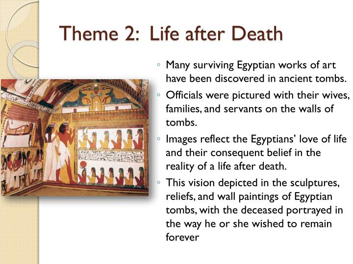 Theme 2:  Life after Death