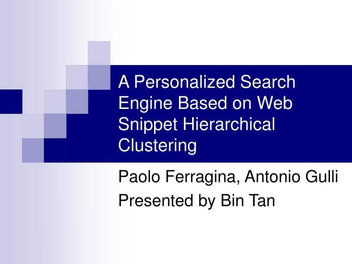 a personalized search engine based on web snippet hierarchical clustering n.