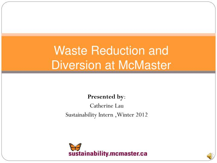 waste reduction and diversion at mcmaster n.