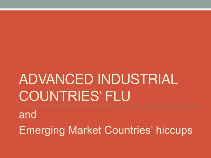 Advanced industrial countries flu