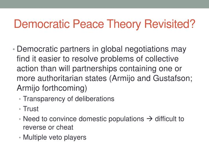 Democratic Peace Theory Revisited?