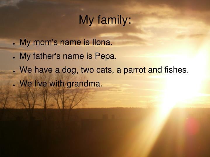 My family: