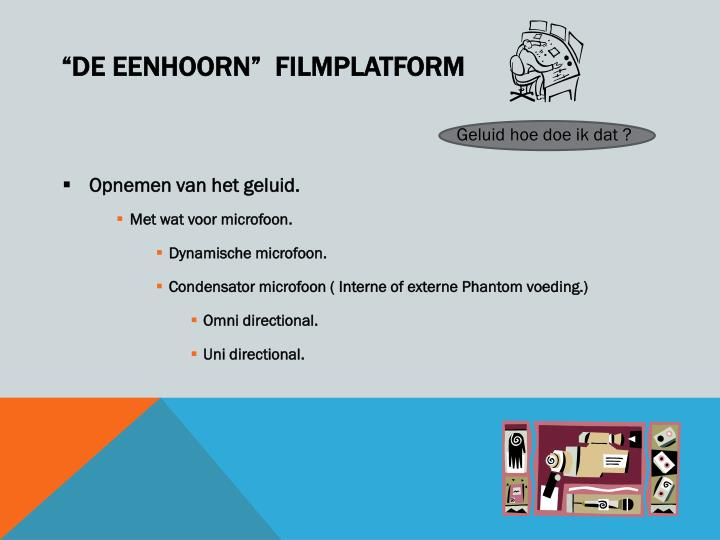 """""""de Eenhoorn""""  filmplatform"""