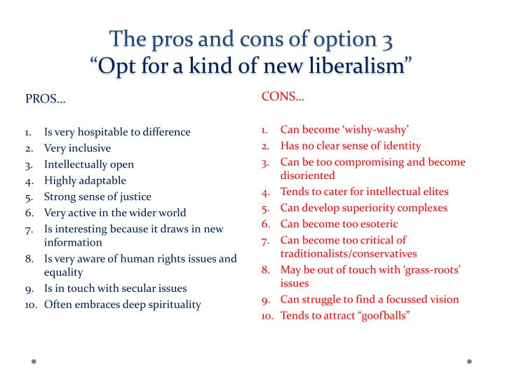 The pros and cons of option 3