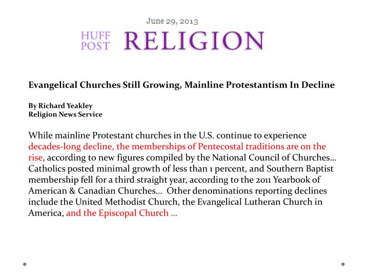 Evangelical Churches Still Growing, Mainline Protestantism In Decline