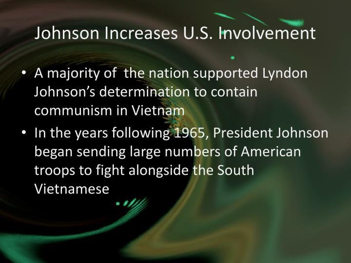 Johnson increases u s involvement