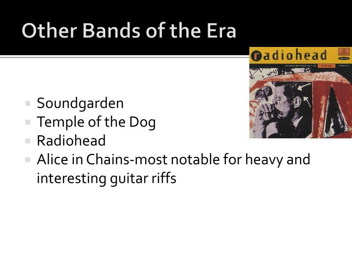 Other Bands of the Era