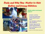 dads and why they matter to their babies and young children