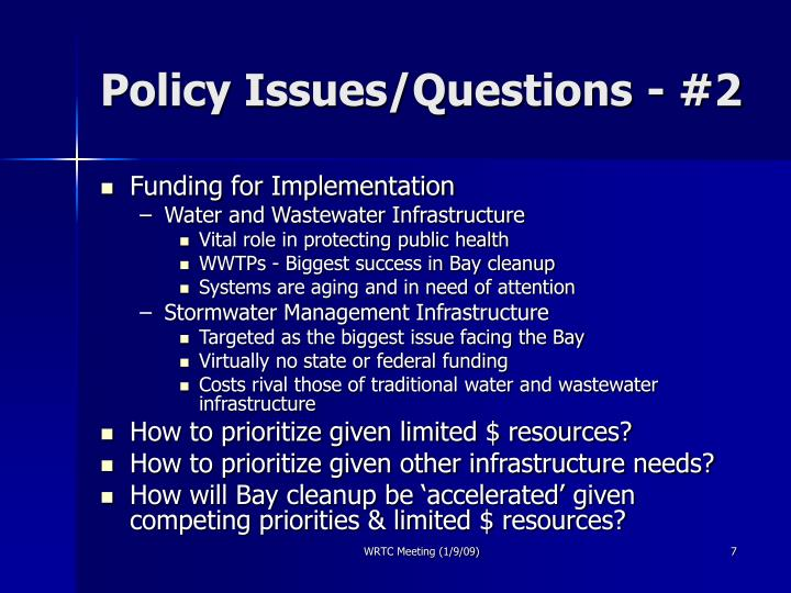 Policy Issues/Questions - #2