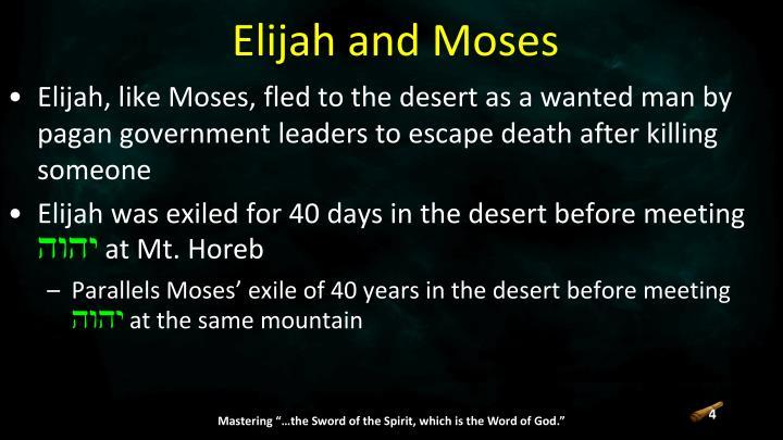 Elijah and Moses