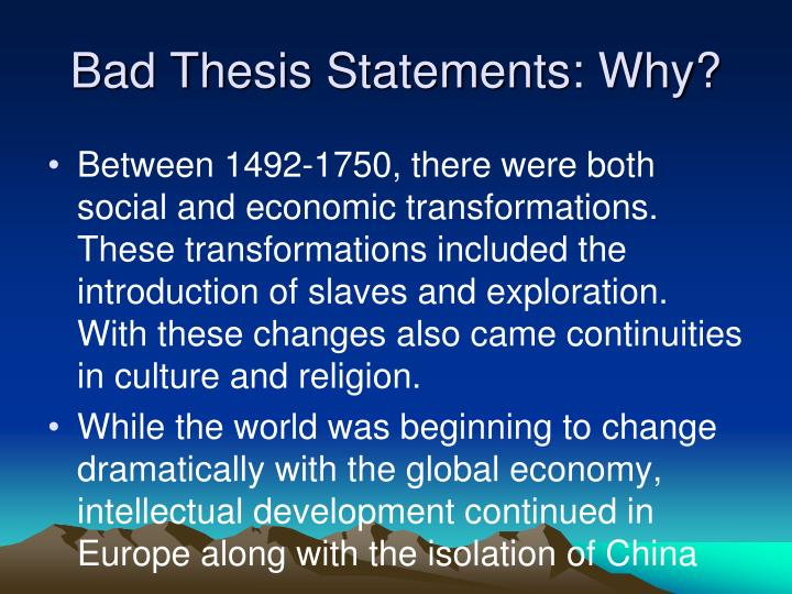 Bad Thesis Statements: Why?