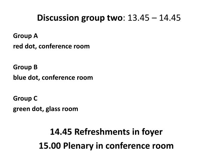 Discussion group two