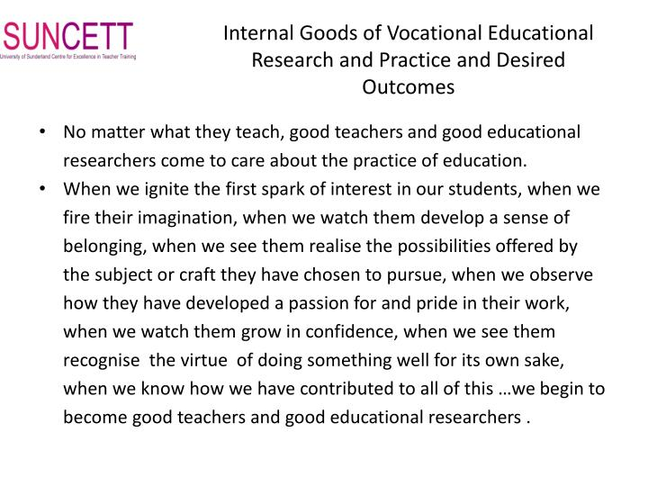 Internal Goods of Vocational Educational Research and Practice