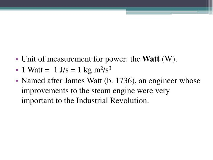Unit of measurement for power: the