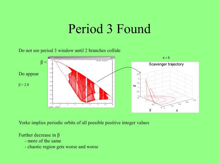 Period 3 Found