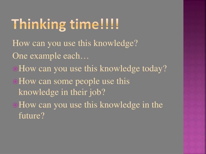 Thinking time!!!!