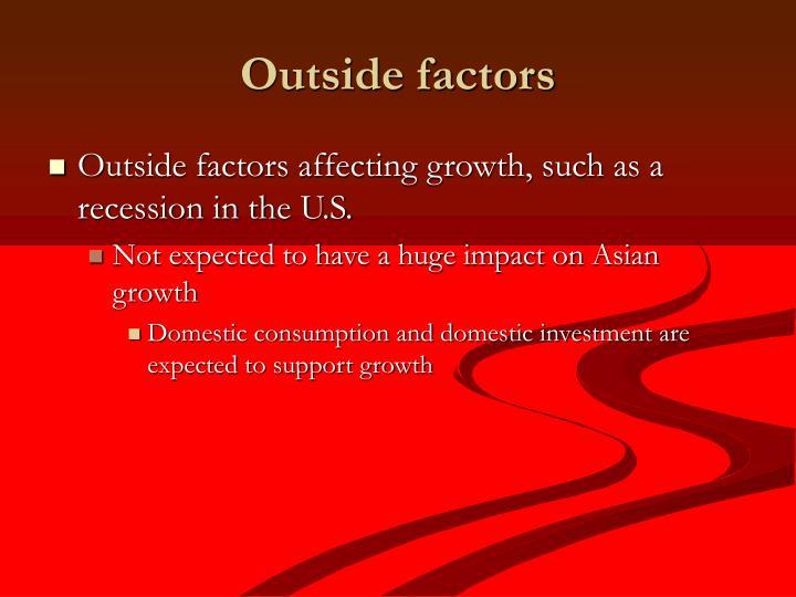Outside factors