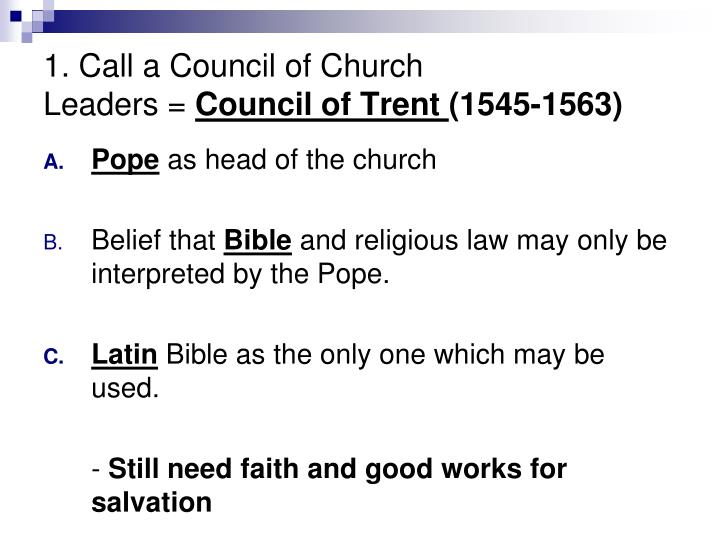 1 call a council of church leaders council of trent 1545 1563