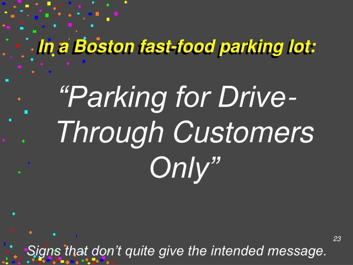 In a Boston fast-food parking lot: