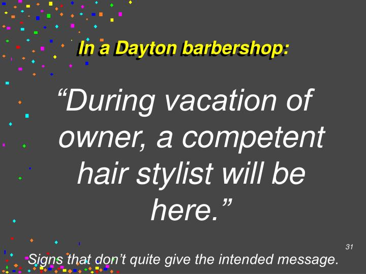 In a Dayton barbershop: