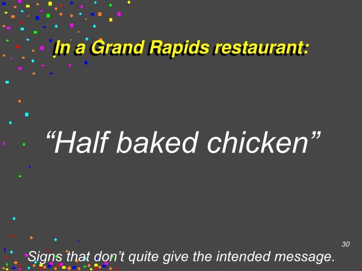 In a Grand Rapids restaurant: