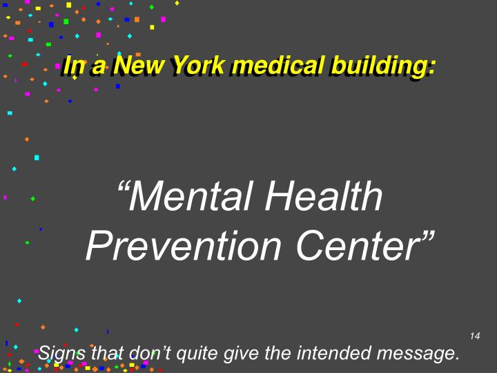 In a New York medical building: