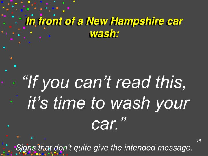 In front of a New Hampshire car wash: