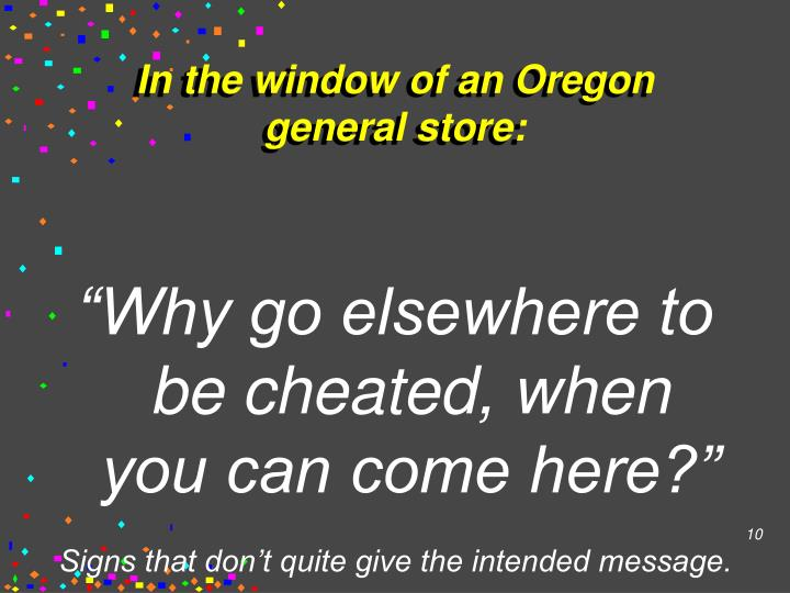 In the window of an Oregon general store: