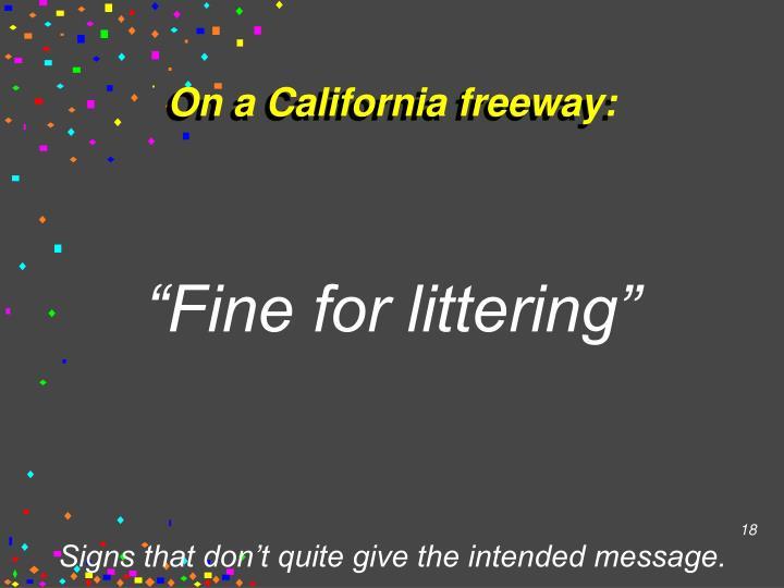 On a California freeway: