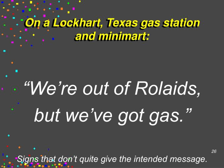 On a Lockhart, Texas gas station and minimart: