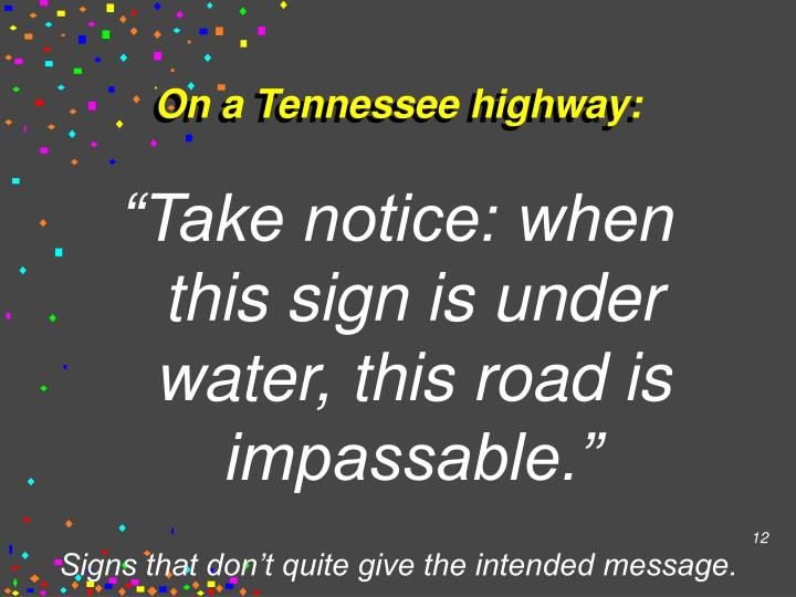On a Tennessee highway: