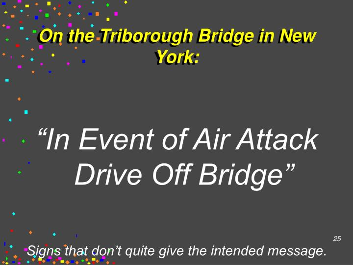 On the Triborough Bridge in New York: