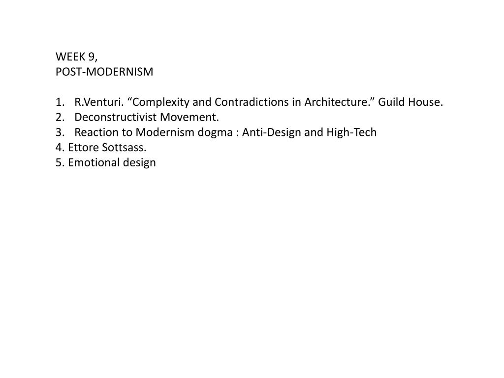 Ppt Week 9 Post Modernism R Venturi Complexity And Contradictions In Architecture Guild House Powerpoint Presentation Id 2770096