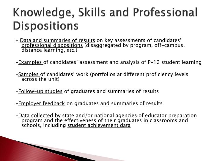 Knowledge, Skills and Professional Dispositions