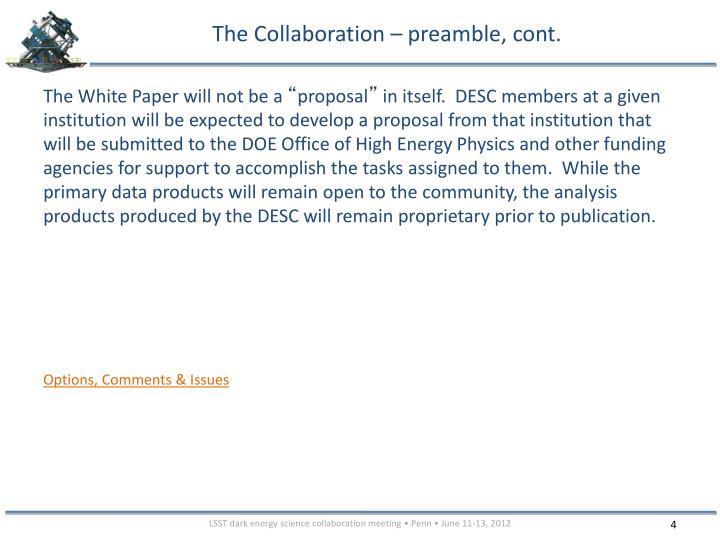 The Collaboration – preamble, cont.