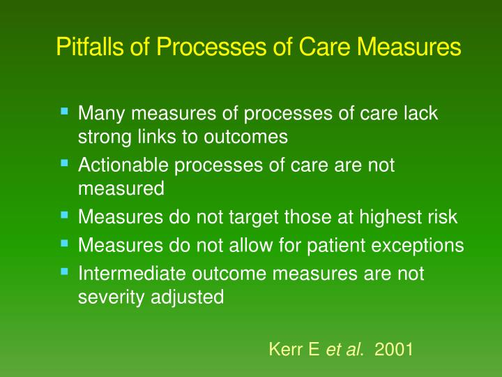 Pitfalls of processes of care measures