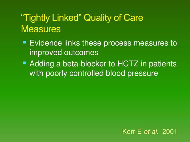 """""""Tightly Linked"""" Quality of Care Measures"""