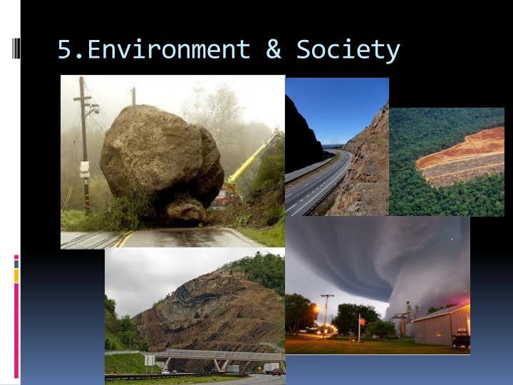 5.Environment & Society