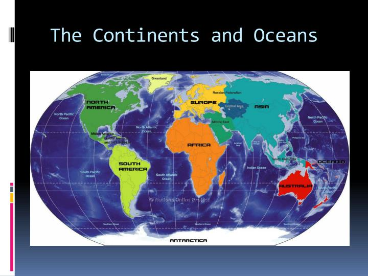 The Continents and Oceans