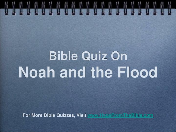bible quiz on noah and the flood
