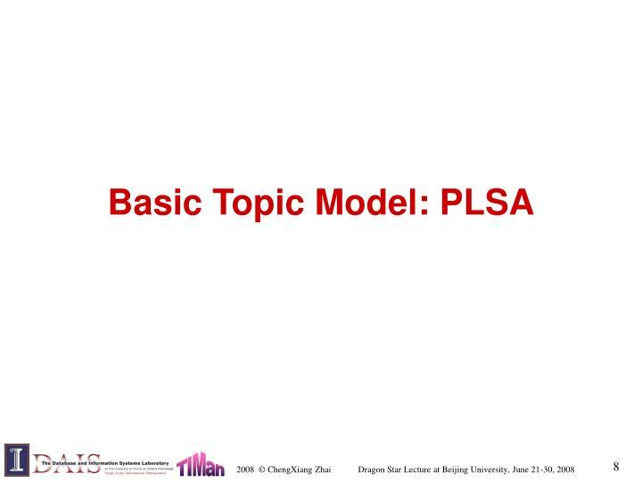 Basic Topic Model: PLSA