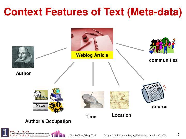 Context Features of Text (Meta-data)