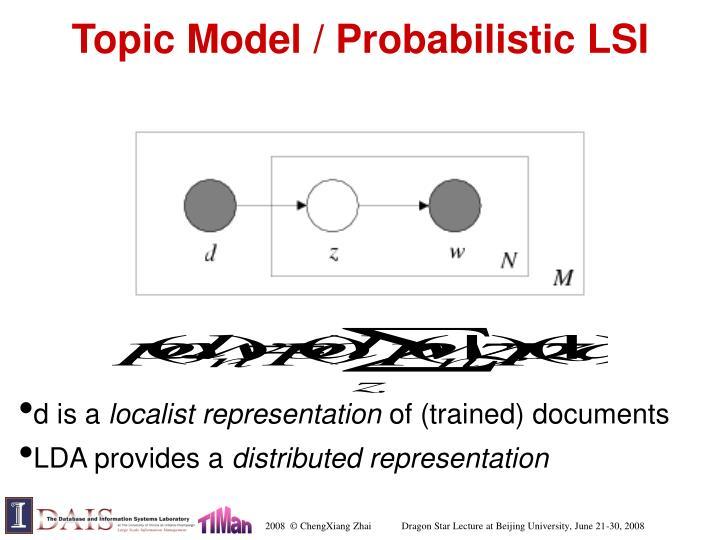 Topic Model / Probabilistic LSI