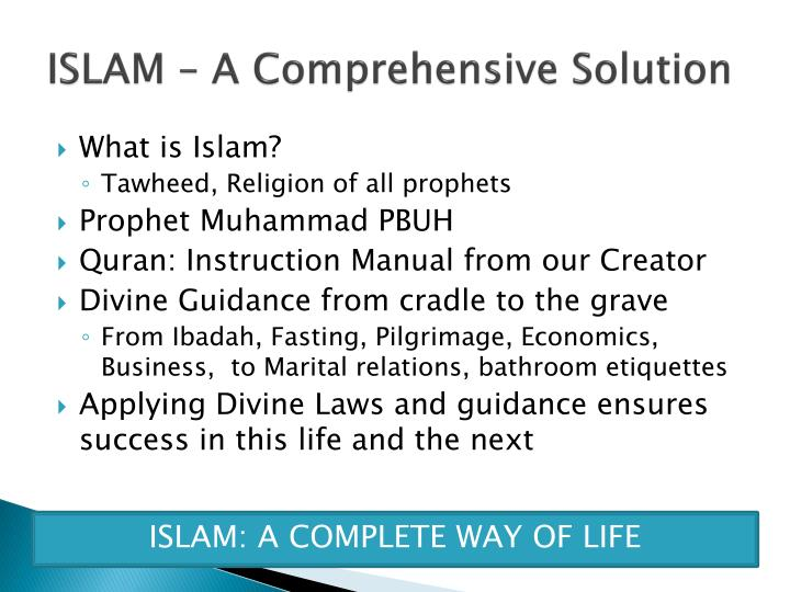 ISLAM – A Comprehensive Solution