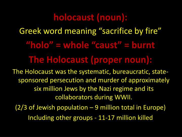 Holocaust (noun):