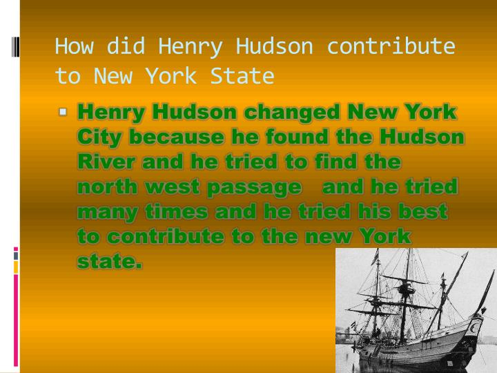 How did Henry Hudson contribute to