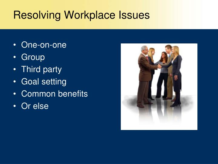 Resolving Workplace Issues