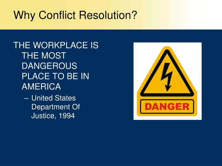 Why conflict resolution