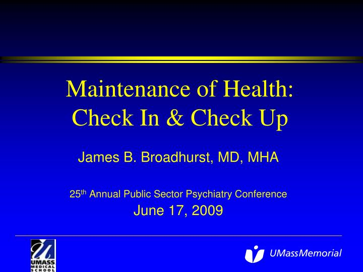 maintenance of health check in check up n.